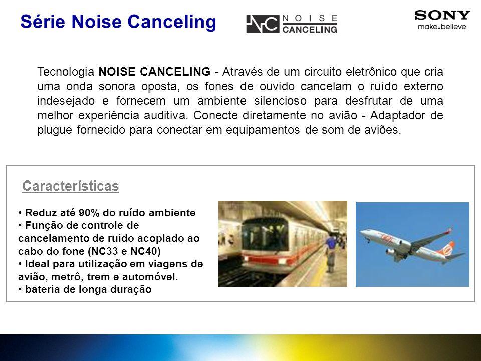 Tecnologia NOISE CANCELING - Através de um circuito eletrônico que cria uma onda sonora oposta, os fones de ouvido cancelam o ruído externo indesejado