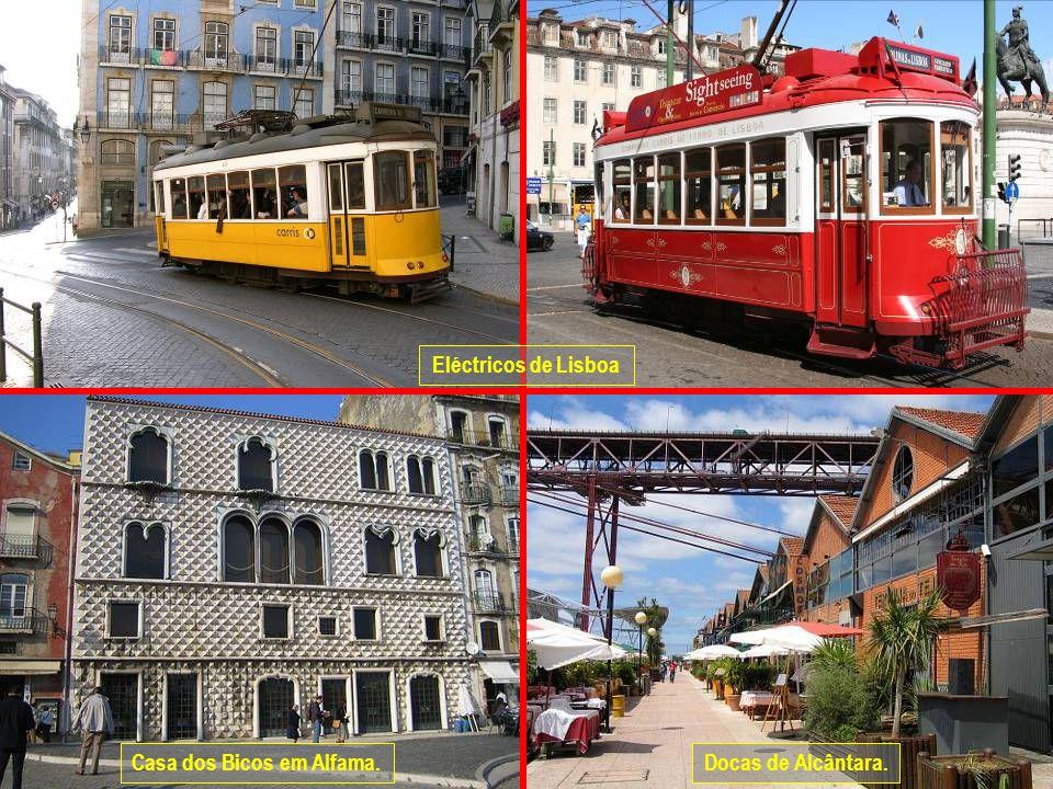 www.vitanoblepowerpoints.net Eléctricos de Lisboa Casa dos Bicos em Alfama.Docas de Alcântara.