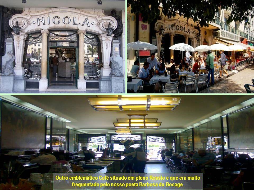 www.vitanoblepowerpoints.net Outro emblemático Café situado em pleno Rossio e que era muito frequentado pelo nosso poeta Barbosa du Bocage.