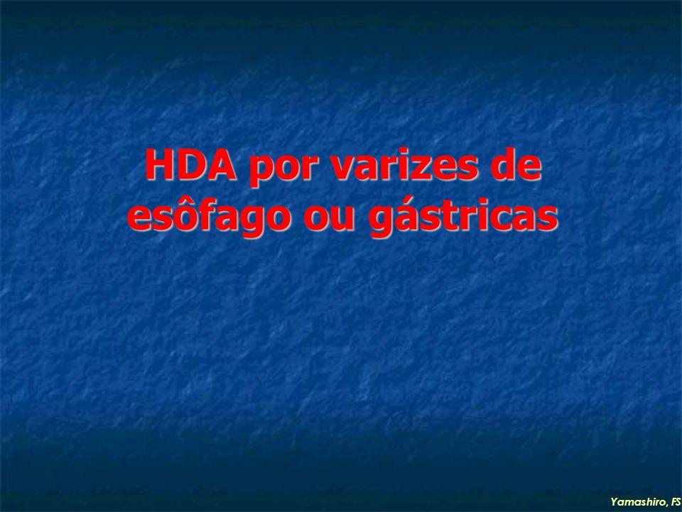 HDA por varizes de esôfago ou gástricas Yamashiro, FS