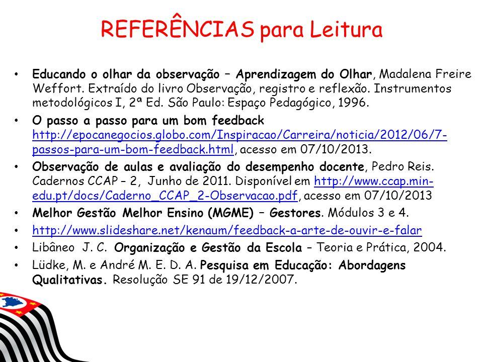 Educando o olhar da observação – Aprendizagem do Olhar, Madalena Freire Weffort. Extraído do livro Observação, registro e reflexão. Instrumentos metod