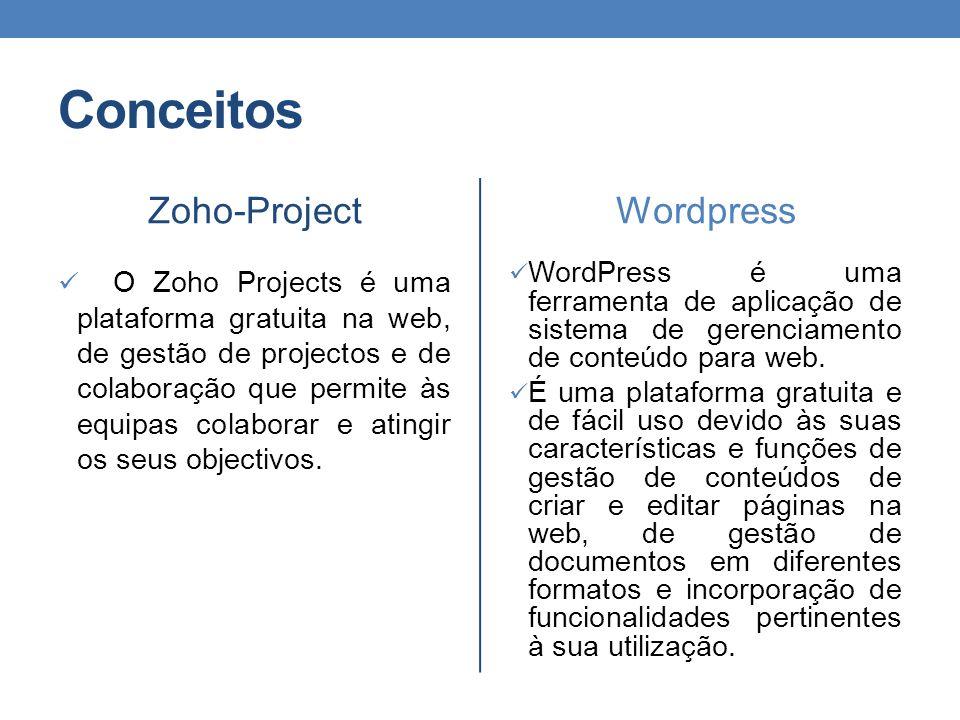 Conceitos Zoho-Project O Zoho Projects é uma plataforma gratuita na web, de gestão de projectos e de colaboração que permite às equipas colaborar e at
