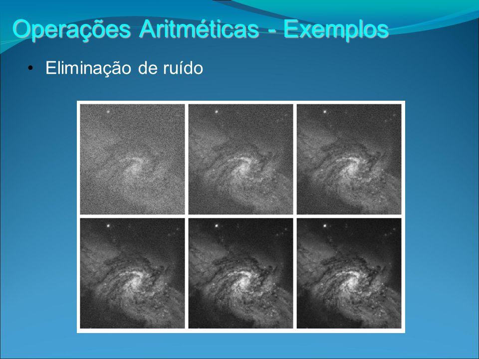 Operações Aritméticas - Exemplos Eliminação de ruído