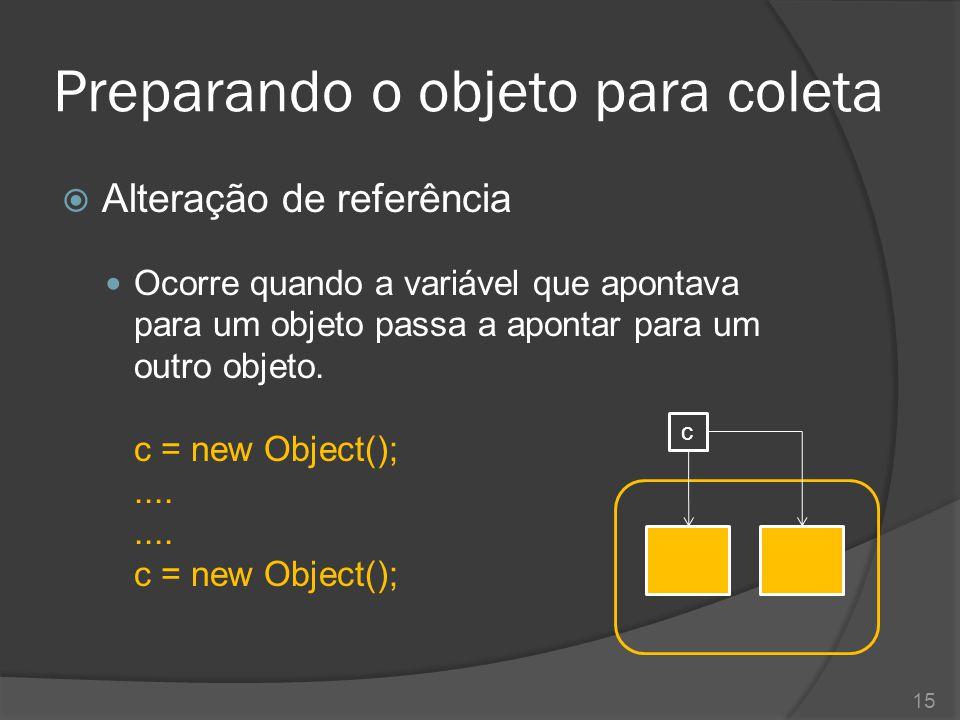 Preparando o objeto para coleta  Isolamento de referência O Garbage Collector consegue identificar também referências circulares em sua aplicação, removendo-as caso seja necessário x = new Funcionario(); y = new Funcionario(); x.setEncarregado(y); y.setEncarregado(x); y = null; x = null; 16 xy