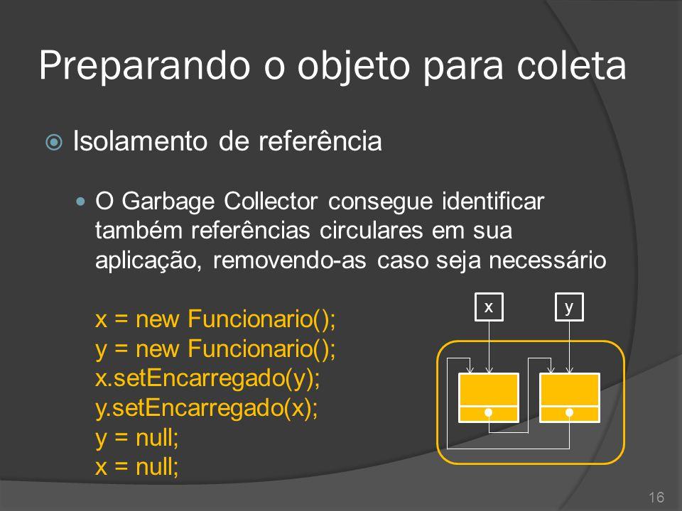 Obtendo dados sobre a memória  Durante a execução de uma aplicação, podemos obter informações de memória através da classe java.lang.Runtime Runtime runtime = Runtime.getRuntime(); long free = runtime.freeMemory(); long total = runtime.totalMemory(); long max = runtime.maxMemory(); System.out.printf( Memória livre : %,12d%n , free); System.out.printf( Memória total : %,12d%n , total); System.out.printf( Memória limite: %,12d%n , max); 17