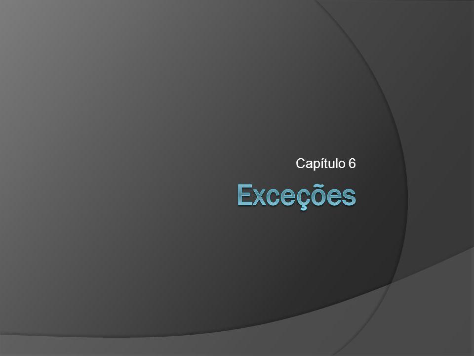 Exceções  Exceptions  try / catch  Hierarquia de Exceptions  Principais exceções  Principais métodos de exceções  Exceções transferidas  Cláusula throws  Cláusula finally  Cláusula throw  Exceções personalizadas 2
