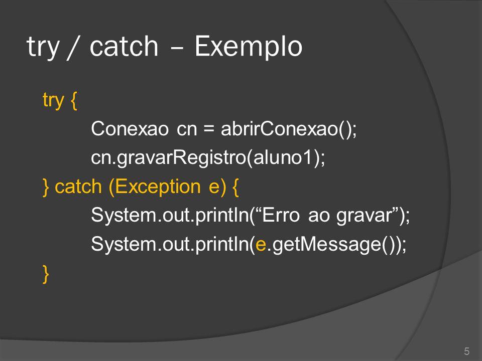 Hierarquia de Exceptions Throwable ErrorException SQLException IOException ParseException RuntimeException ArrayIndexOutOfBoundsException ArithmeticException NumberFormatException NullPointerException