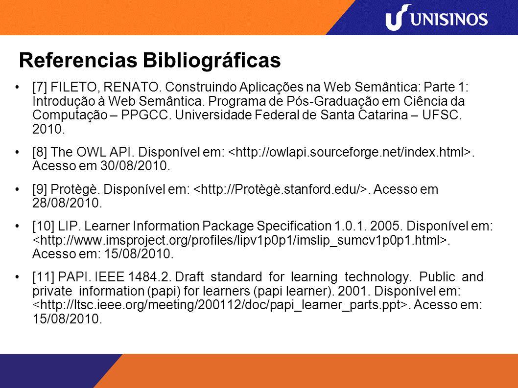 Referencias Bibliográficas [7] FILETO, RENATO.