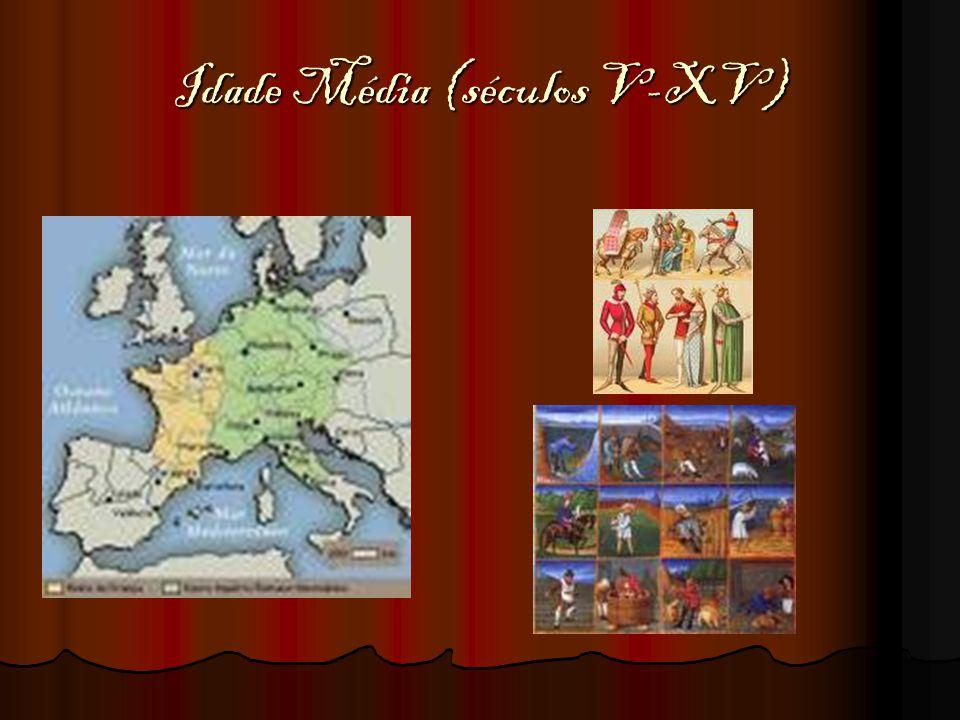 Idade Média (séculos V-XV)