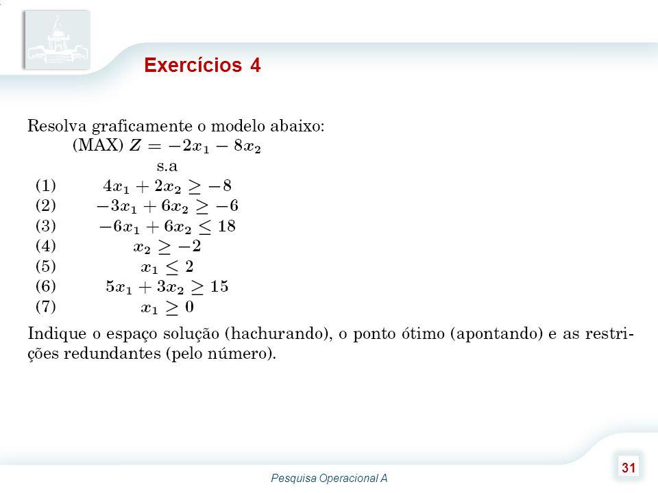 Pesquisa Operacional A 31 Exercícios 4
