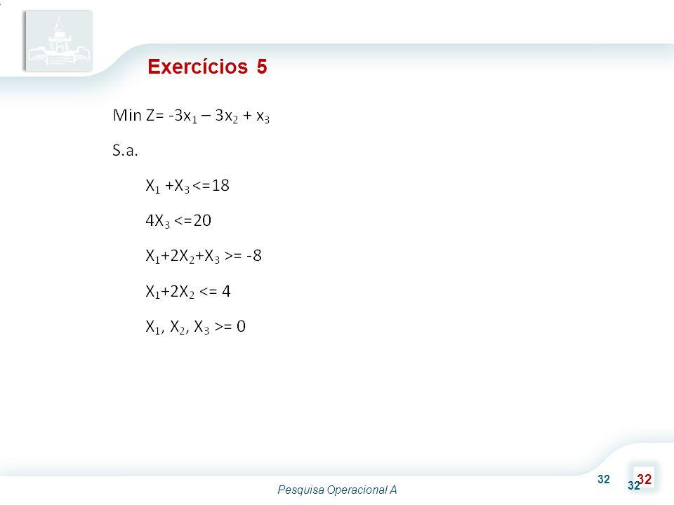 Pesquisa Operacional A 32 Exercícios 5