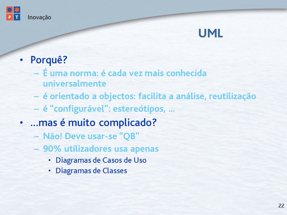 22 UML Porquê.