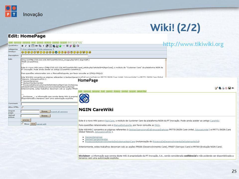 25 Wiki! (2/2) http://www.tikiwiki.org