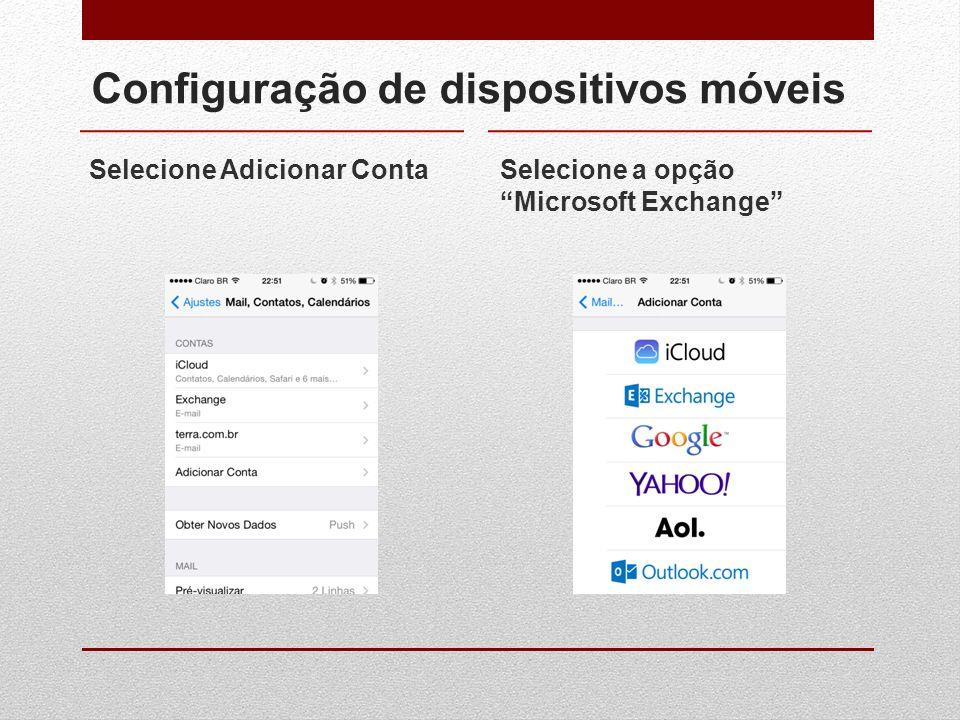"""Configuração de dispositivos móveis Selecione Adicionar ContaSelecione a opção """"Microsoft Exchange"""""""