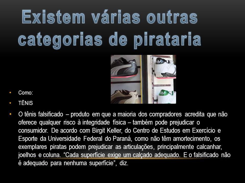 Como: TÊNIS O tênis falsificado – produto em que a maioria dos compradores acredita que não oferece qualquer risco à integridade física – também pode prejudicar o consumidor.
