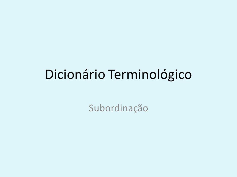 Dicionário Terminológico Subordinação