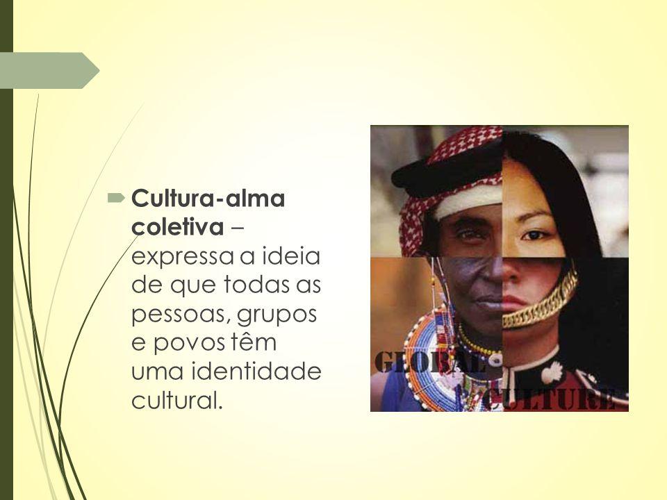 Alfredo Bosi  Quando afirmamos que ter cultura significa ser superior e não ter cultura significa ser inferior, utilizamos a condição de posse de cultura como elemento para a diferenciação social e imposição de uma superioridade que não existe.