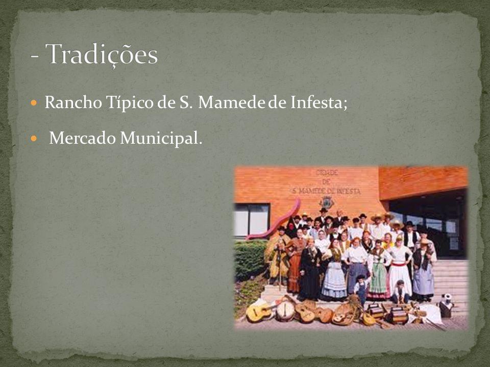 Rancho Típico de S. Mamede de Infesta; Mercado Municipal.