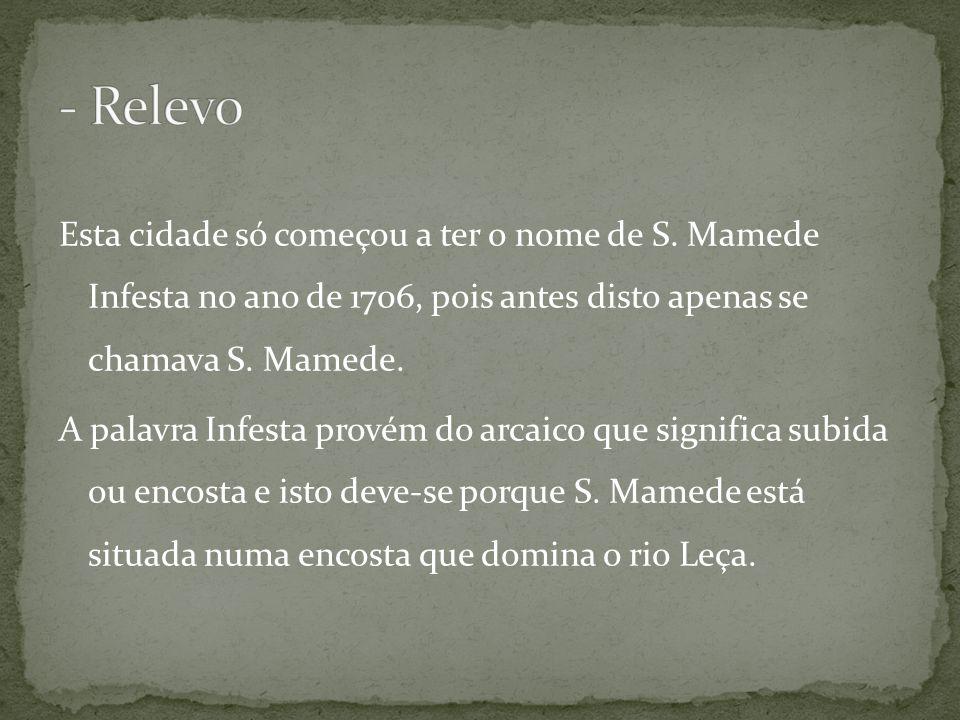 Esta cidade só começou a ter o nome de S. Mamede Infesta no ano de 1706, pois antes disto apenas se chamava S. Mamede. A palavra Infesta provém do arc