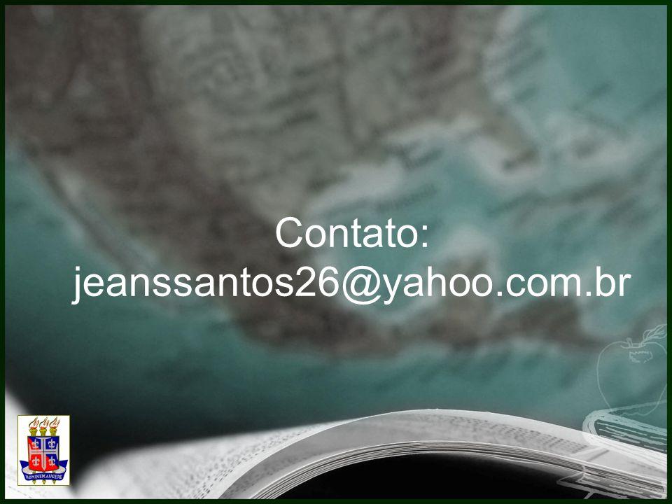Contato: jeanssantos26@yahoo.com.br