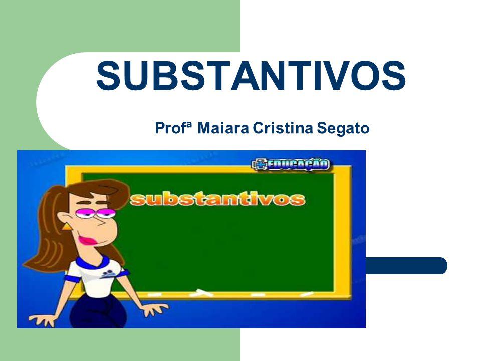 Substantivos são palavras variáveis que designam seres - visíveis ou não, animados ou não -,ações, estados, sentimentos, desejos, ideias e etc.