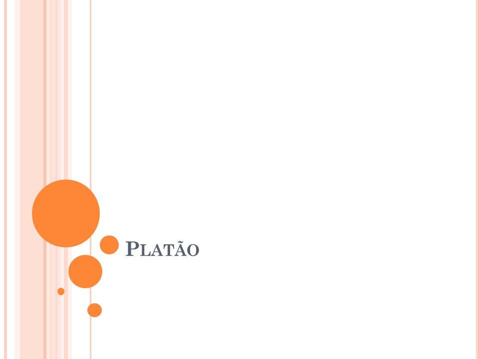 Platão foi um discípulo de Sócrates Foi Platão quem escreveu as ideias de Sócrates.