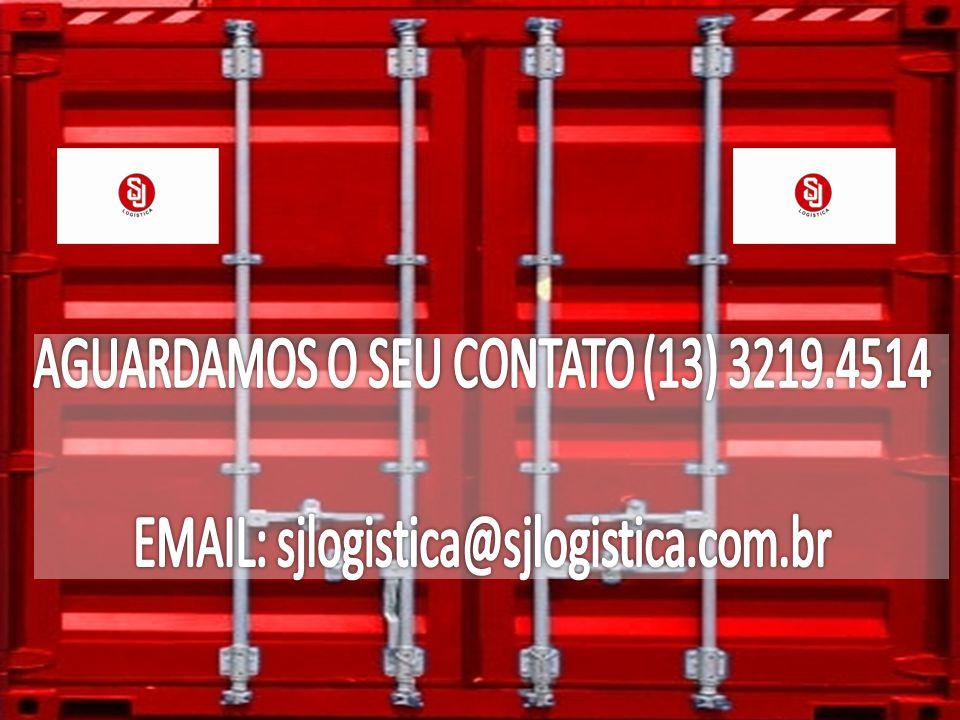 AGUARDAMOS O SEU CONTATO (13) 3219.4514 EMAIL: sjlogistica@sjlogistica.com.br ____________________________________________________________