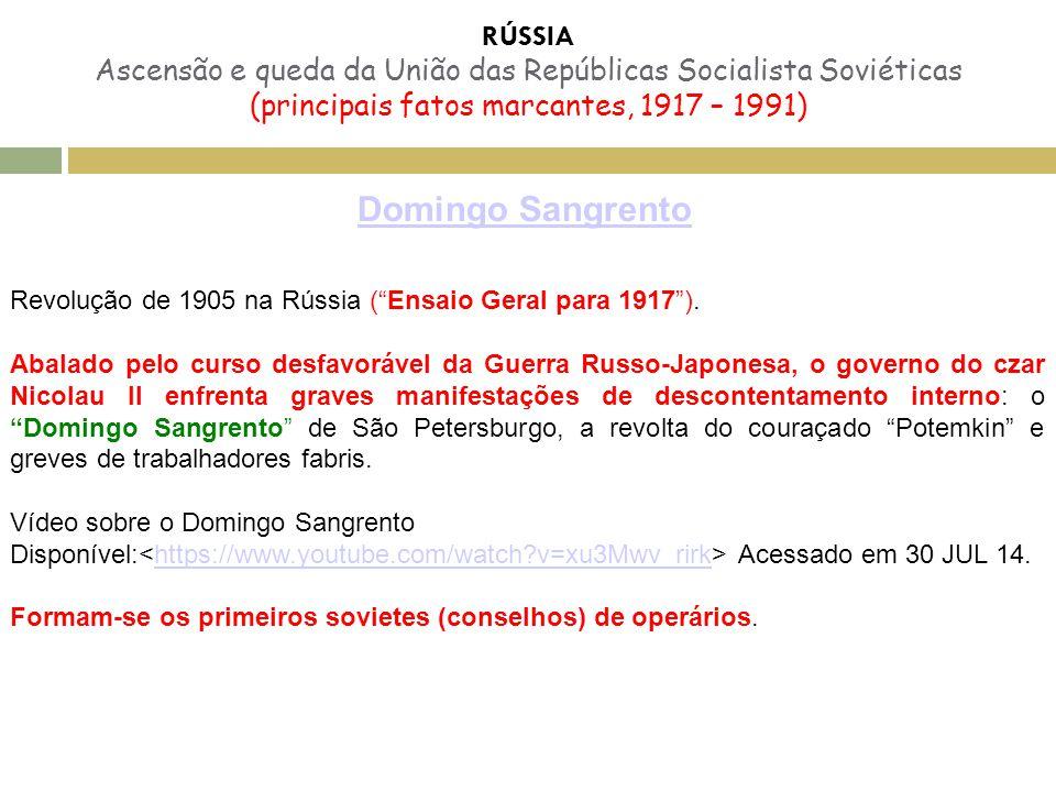 """Domingo Sangrento Revolução de 1905 na Rússia (""""Ensaio Geral para 1917""""). Abalado pelo curso desfavorável da Guerra Russo-Japonesa, o governo do czar"""