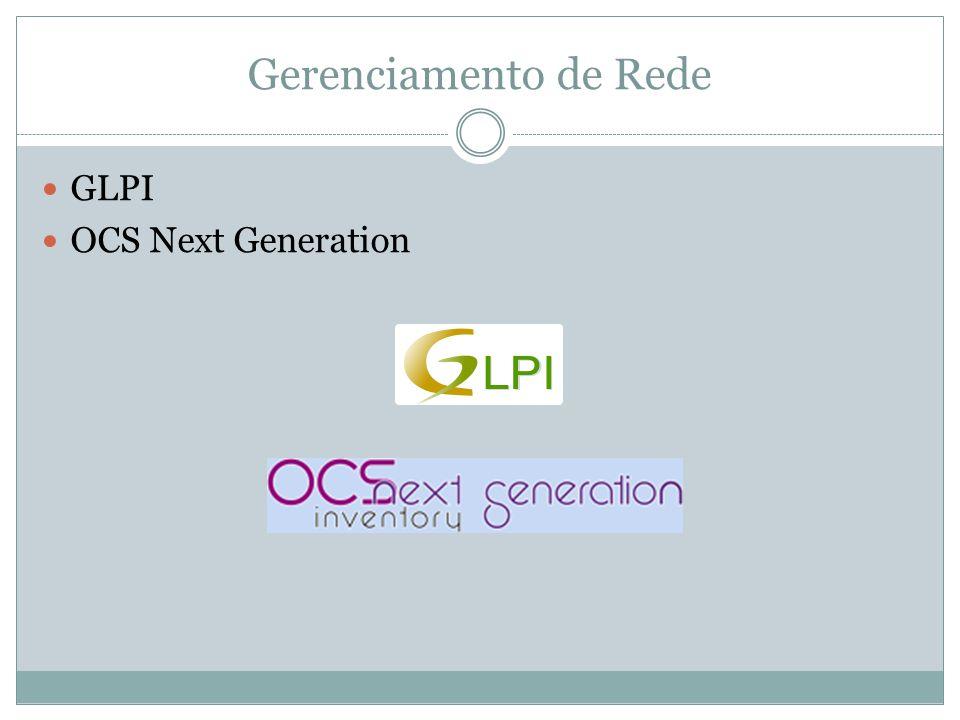 Gerenciamento de Rede GLPI OCS Next Generation