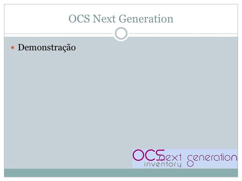 OCS Next Generation Demonstração