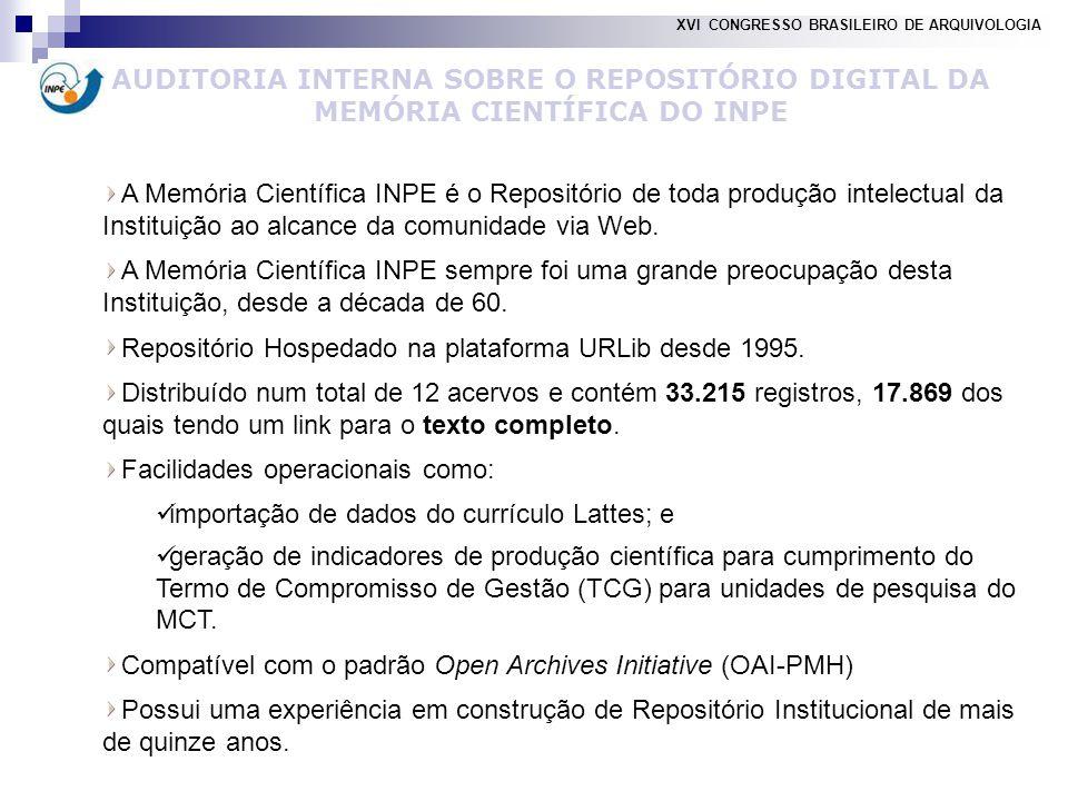 A Memória Científica INPE é o Repositório de toda produção intelectual da Instituição ao alcance da comunidade via Web.