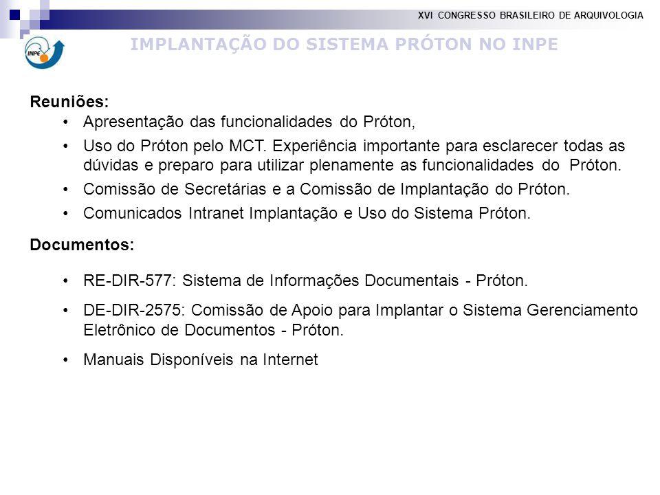 Reuniões: Apresentação das funcionalidades do Próton, Uso do Próton pelo MCT.