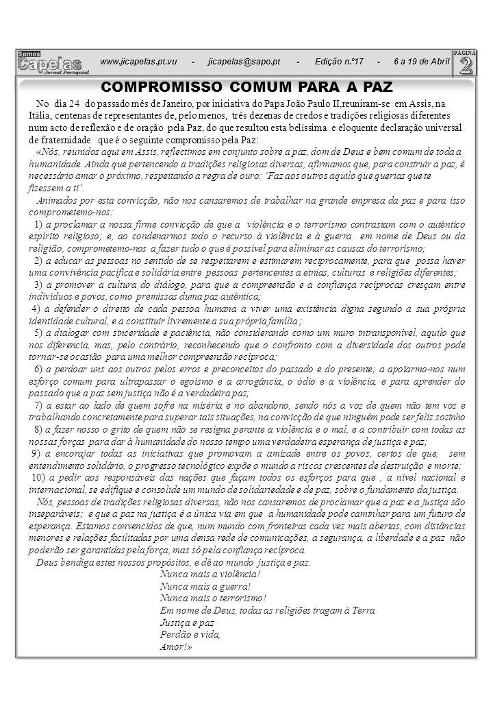 www.jicapelas.pt.vu - jicapelas@sapo.pt - Edição n.º17 - 6 a 19 de Abril www.jicapelas.pt.vu - jicapelas@sapo.pt - Edição n.º17 - 6 a 19 de Abril.