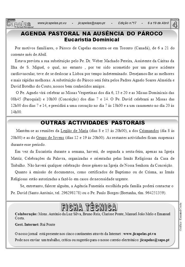 www.jicapelas.pt.vu - jicapelas@sapo.pt - Edição n.º17 - 6 a 19 de Abril www.jicapelas.pt.vu - jicapelas@sapo.pt - Edição n.º17 - 6 a 19 de Abril. PÁG