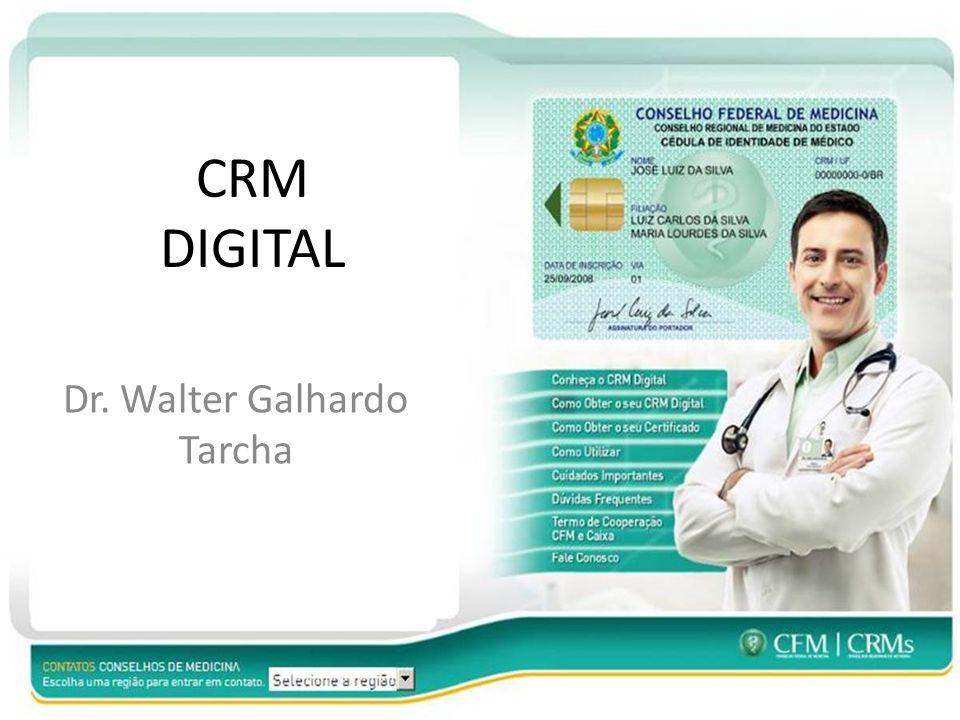 CRM DIGITAL Dr. Walter Galhardo Tarcha