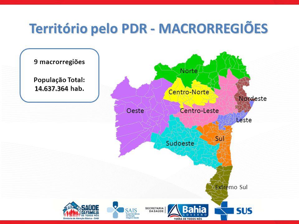 Território pelo PDR - MACRORREGIÕES Nordeste Leste Extremo Sul Sul Sudoeste Centro-Leste Centro-Norte Norte Oeste 9 macrorregiões 14.637.364 População