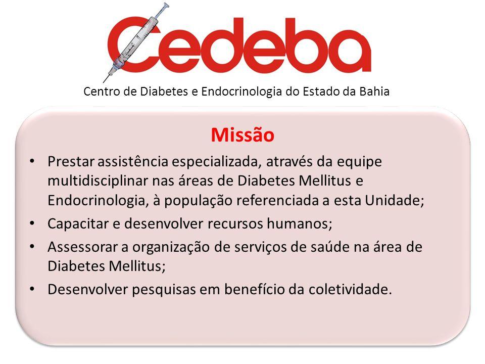 Missão Prestar assistência especializada, através da equipe multidisciplinar nas áreas de Diabetes Mellitus e Endocrinologia, à população referenciada