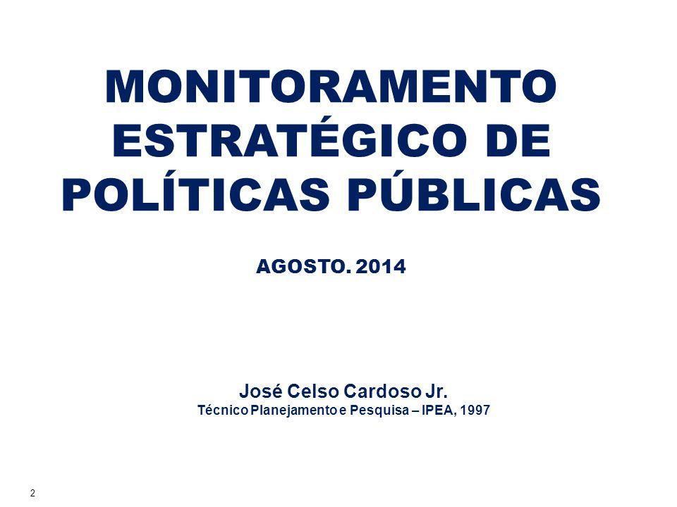 2 MONITORAMENTO ESTRATÉGICO DE POLÍTICAS PÚBLICAS AGOSTO.