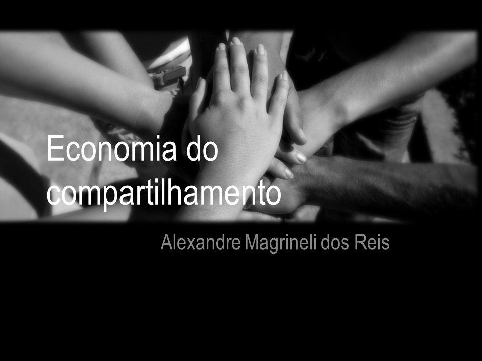 Economia do compartilhamento Alexandre Magrineli dos Reis