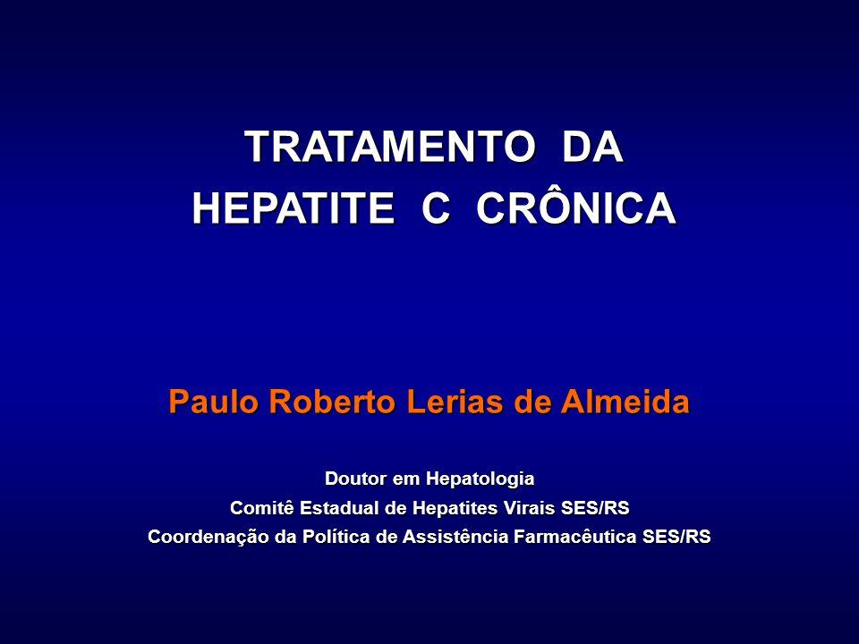 Manns Fried Hadziyannis Manns Fried Hadziyannis G1G2/3 Tratamento atual da hepatite C PEGINTERFERON + RIBAVIRINA, 24-48 SEMANAS, MONOINFECTADOS % RVS 35 SES/RS Almeida PRL et al, Hepatogastroenterol 2009 FIBROSE AVANÇADA Manns: F3+F4 29% Fried: F4 12% Hadzyiannis: F3+F4 18% SES: F3+F4 74% Prophesys: F4 28%