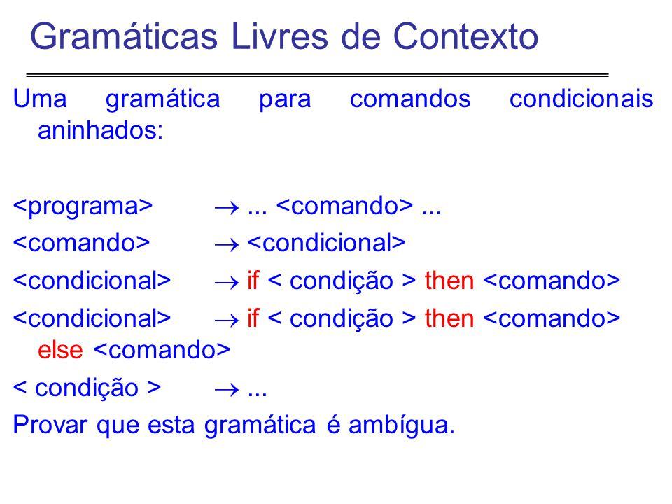Uma gramática para comandos condicionais aninhados: ......