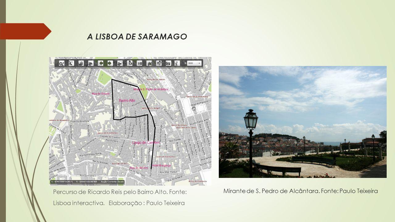 A LISBOA DE SARAMAGO Mirante de S. Pedro de Alcântara.