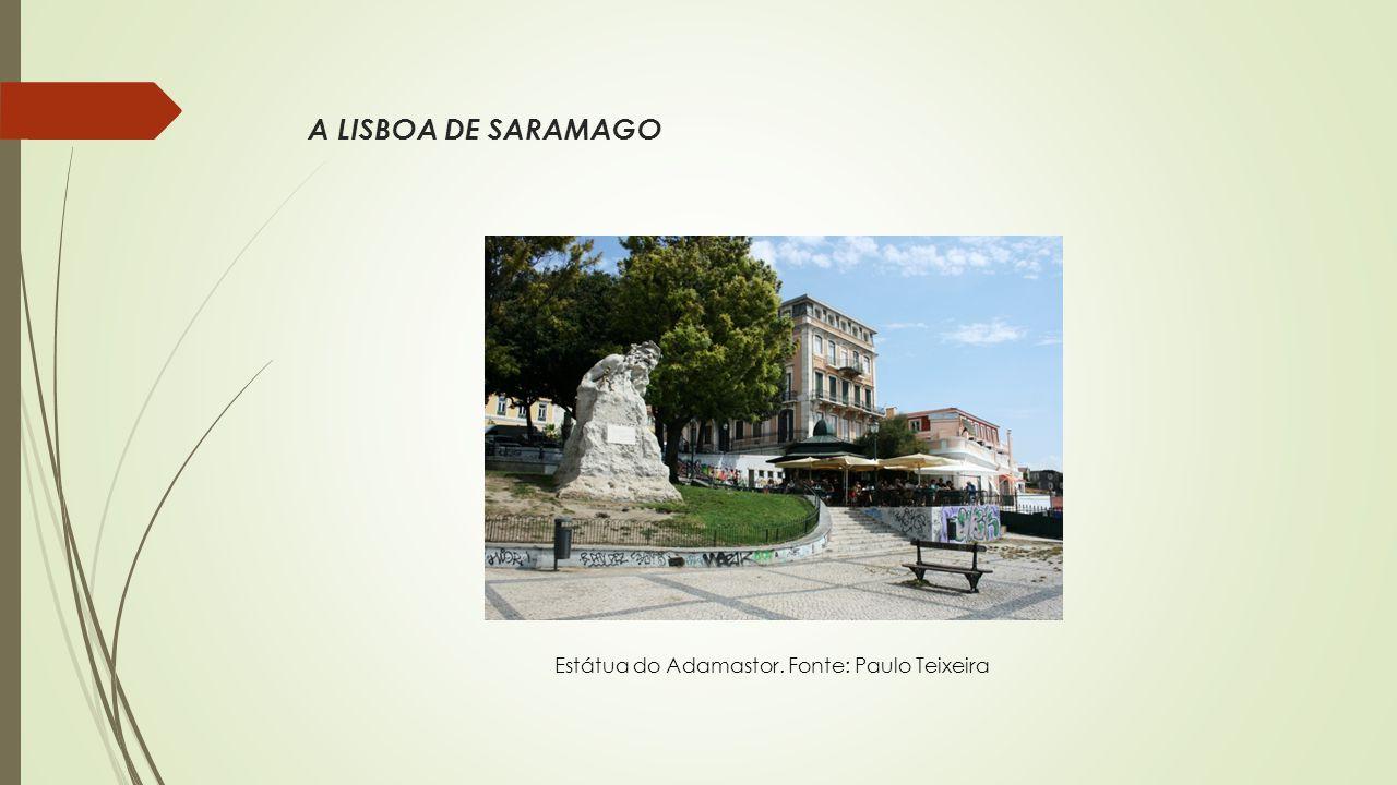 A LISBOA DE SARAMAGO Estátua do Adamastor. Fonte: Paulo Teixeira