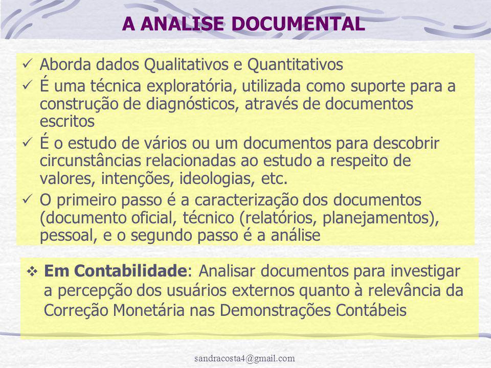 sandracosta4@gmail.com A ANALISE DOCUMENTAL  Em Contabilidade: Analisar documentos para investigar a percepção dos usuários externos quanto à relevân