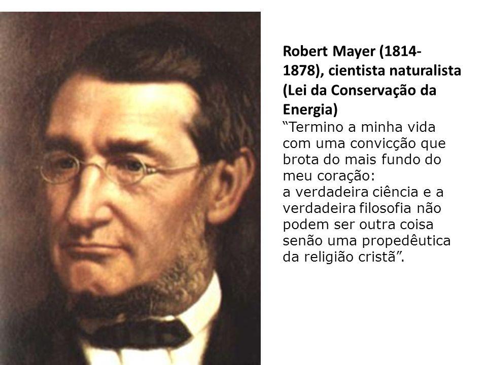 """Liebig (1803- 1873), célebre químico: """"A grandeza e infinita sabedoria do Criador, só a reconhecerá realmente o que se esforçar por extrair as suas id"""