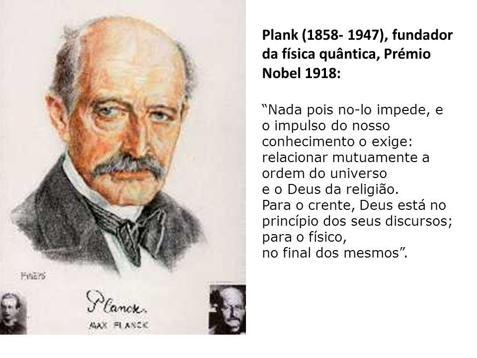 """Albert Einstein (1879- 1955), fundador da física contemporânea (teoria da relatividade e Prémio Nobel 1921): """" Todo aquele que está seriamente comprom"""