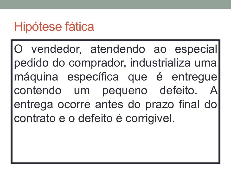 2.Existem impedimentos para a correção a gerar a resolução do contrato.