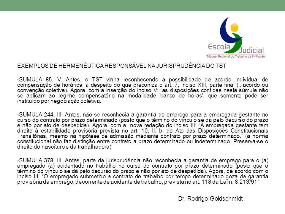 EXEMPLOS DE HERMENÊUTICA RESPONSÁVEL NA JURISPRUDÊNCIA DO TST SÚMULA 85, V.