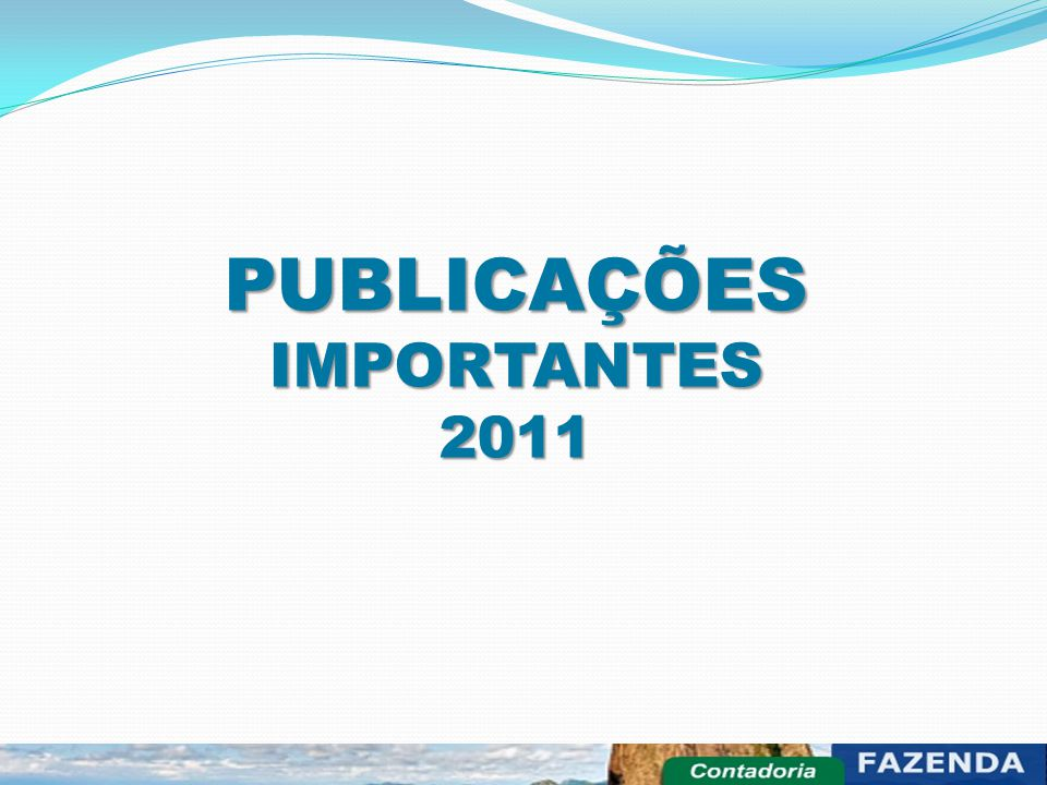PUBLICAÇÕES IMPORTANTES 2011