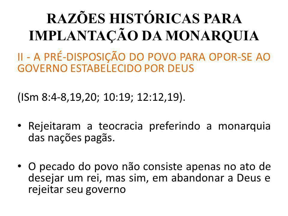 RAZÕES HISTÓRICAS PARA IMPLANTAÇÃO DA MONARQUIA III – INVESTIDAS DOS FILISTEUS CONTRA A NAÇÃO ISRAELITA.